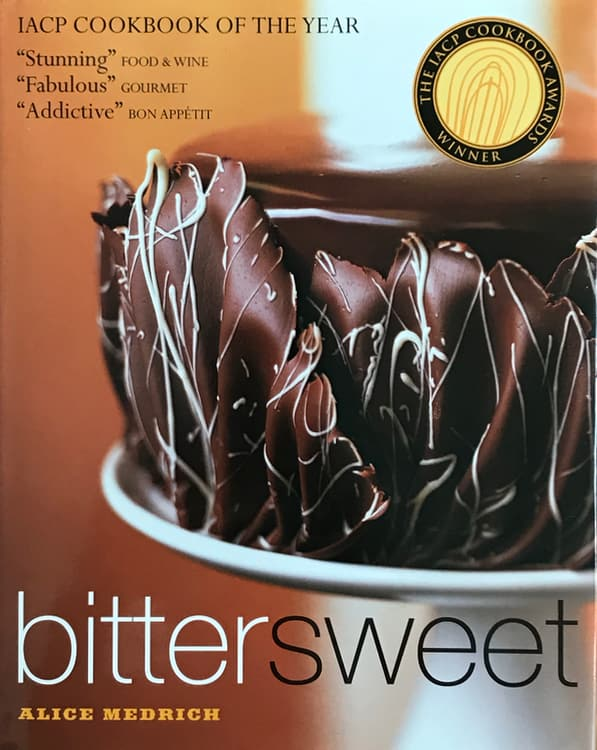 Bitter Sweet by Alice Medrich