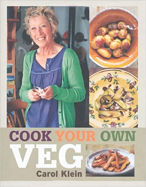 Cook Your Own Veg by Carol Klein