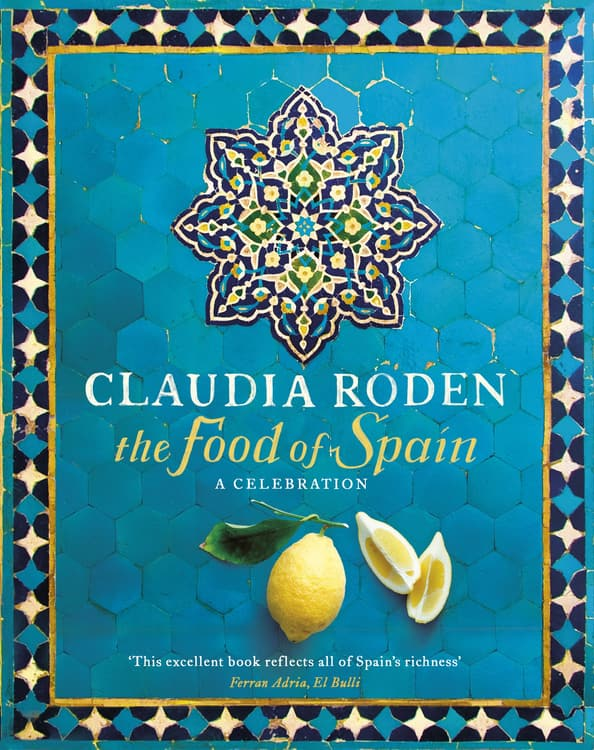 Food of Spain by Claudia Roden