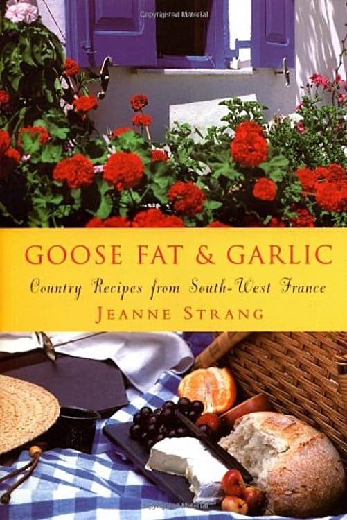 Goose Fat & Garlic Country Recipes